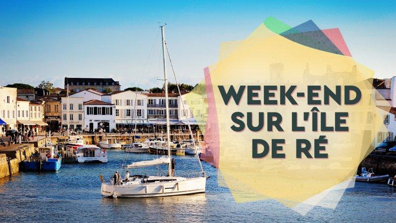 Hôtel ile de Ré – Week-end sur l'ile de Ré